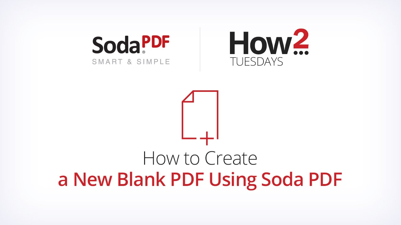 how to create a new blank pdf using soda pdf youtube