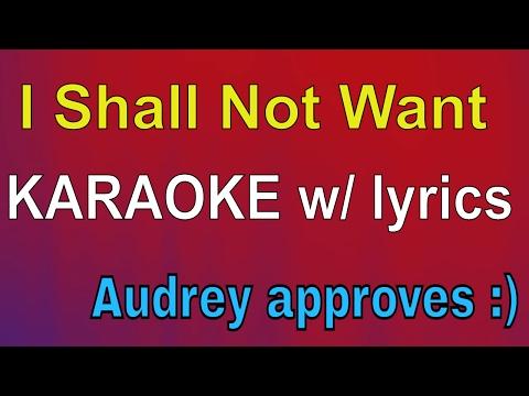 (Instrumental) I Shall Not Want - Audrey Assad Karaoke with Lyrics