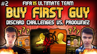 FIFA 15 - BUY FIRST GUY Discard Challenges vs. Proownez! #2 - F8TAL Legende!