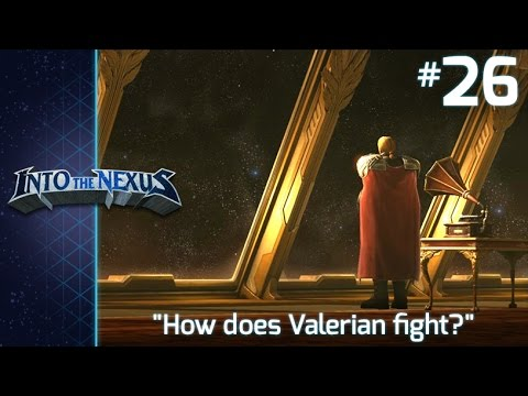 "#26 - Into the Nexus: ""How does Valerian fight?"""