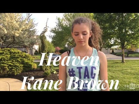 Heaven- Kane Brown (ASL COVER)