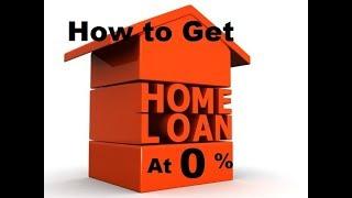 home loan at zero percent || ब्याज के बिना होम लोन
