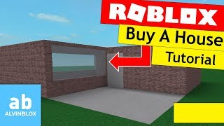 Roblox Buyable House Tutorial - Own A House