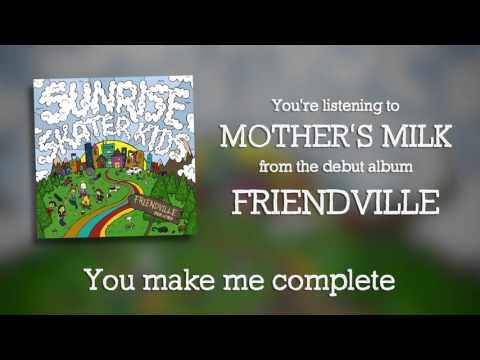 Sunrise Skater Kids - Mother's Milk [OFFICIAL AUDIO]