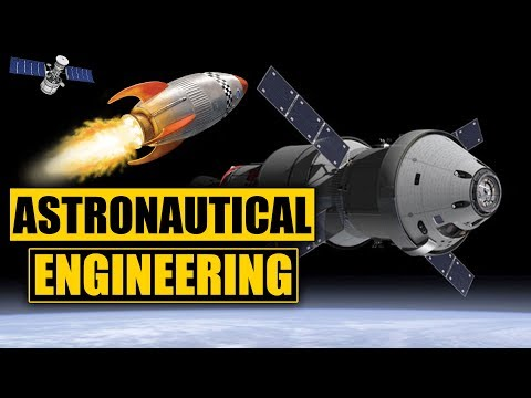 What is Aerospace Engineering? (Astronautics)