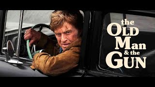 """What I streamed and really liked: """"The Old Man and the Gun"""""""