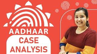 Overview of AADHAAR Case | Landmark Judgments of India | K.S. Puttaswamy v. Union of India