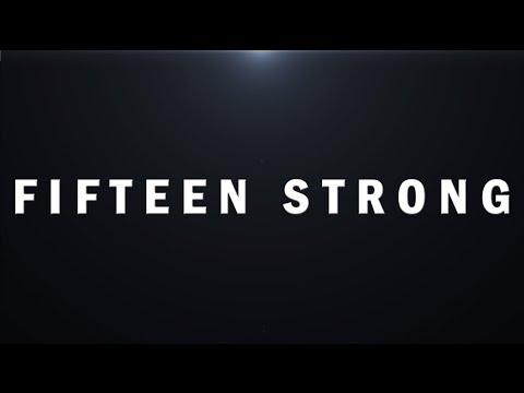 Fifteen Strong | Episode 1