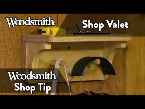Woodworking Tip: Stay Organized with a Shop Valet