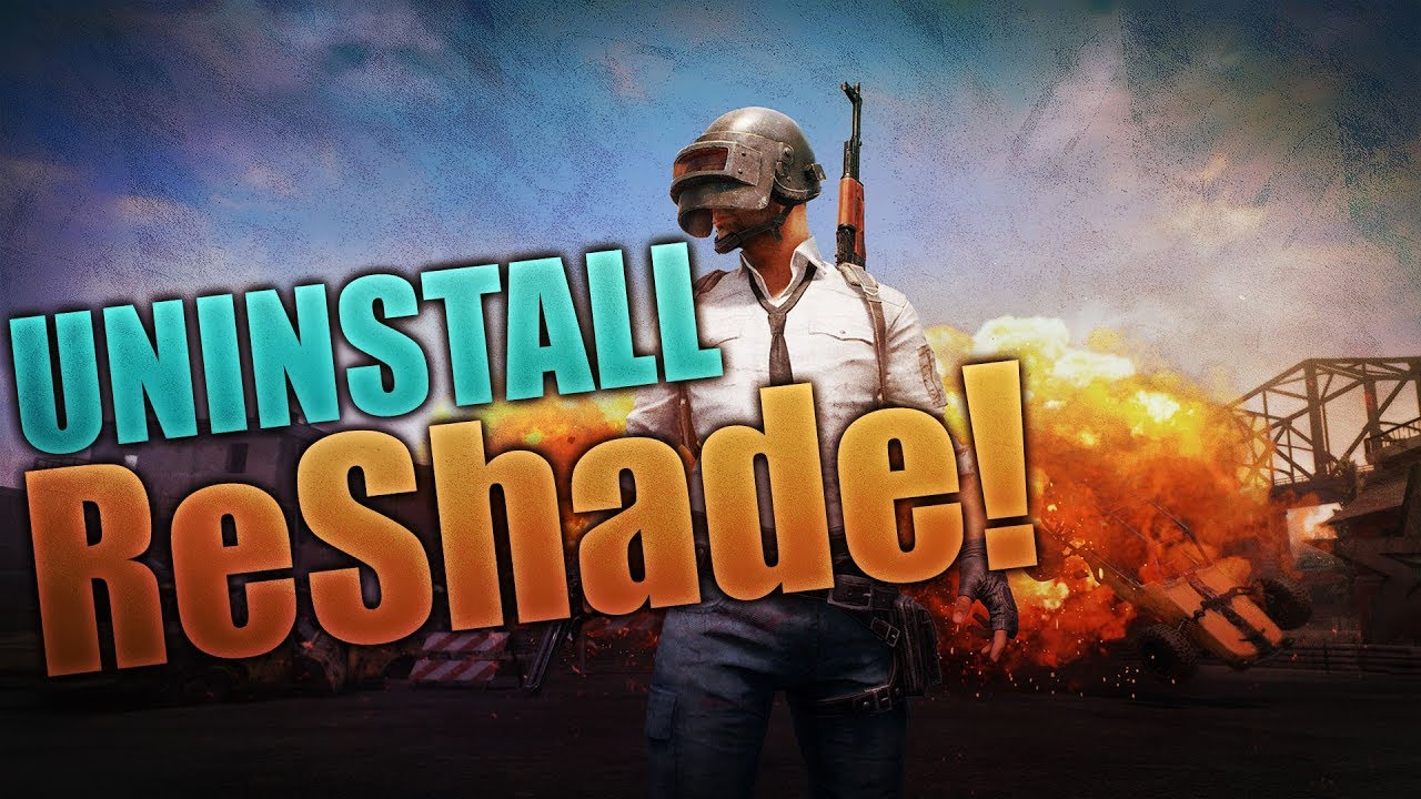 How to Uninstall ReShade! Fix PLAYERUNKNOWN'S BATTLEGROUNDS and Other Games  Crashing / Improve FPS