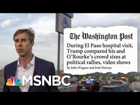 WaPo: During Hospital Visit, Trump Compared His And Beto O'Rourke's Crowd Sizes   Hardball   MSNBC