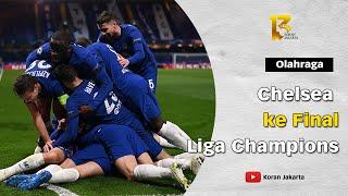 Chelsea Melaju ke Final Liga Champions