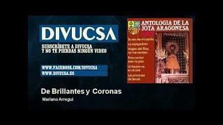Mariano Arregui - De Brillantes y Coronas