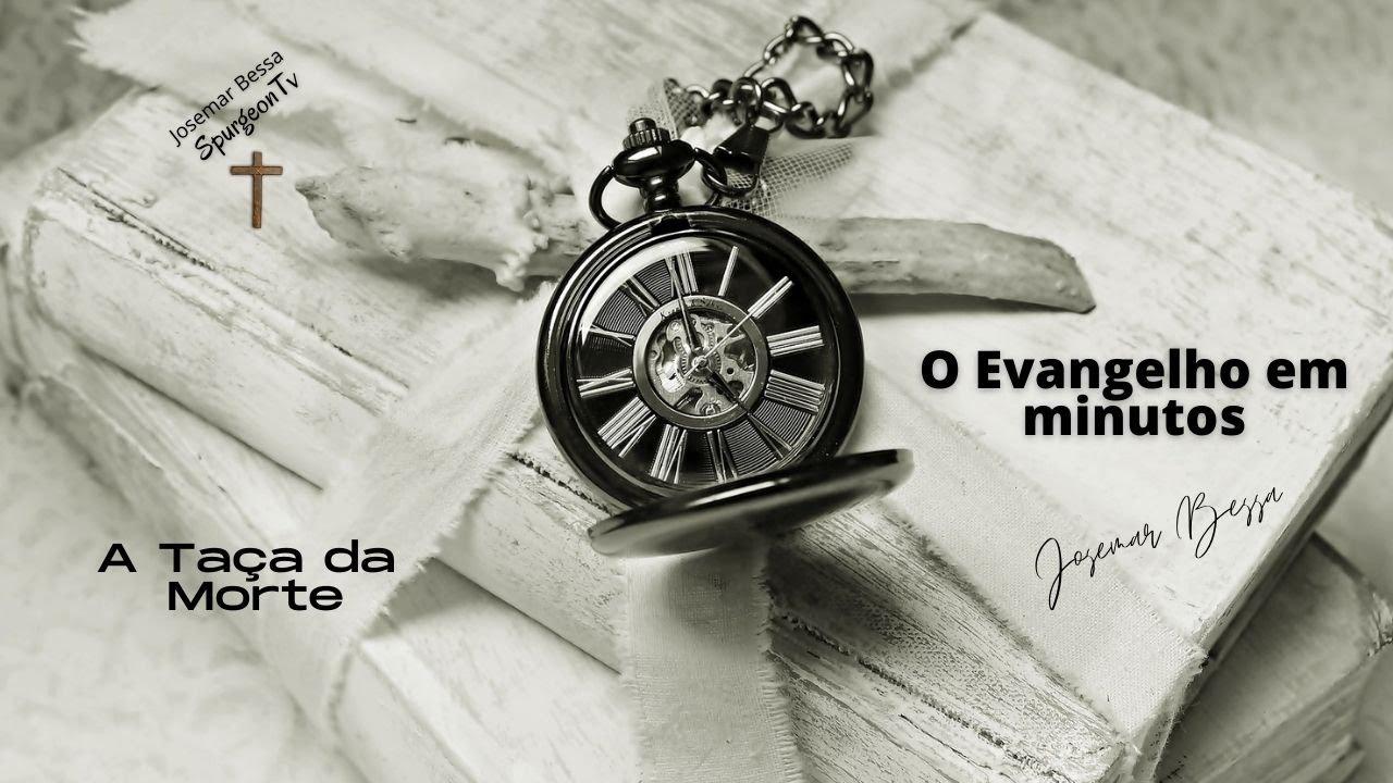 A Taça da Morte | O Evangelho em minutos