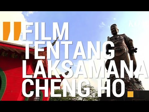 Film Tentang Laksamana Cheng Ho