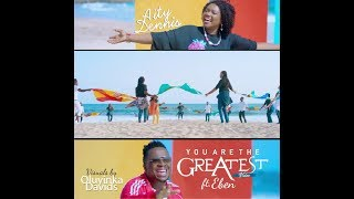 Aity Dennis - You Are The Greatest - music Video