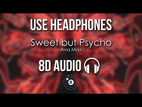 Ava Max - Sweet but Psycho (8D AUDIO)