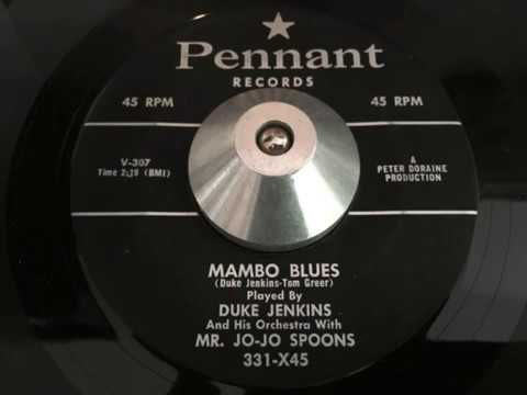 duke jenkins and his orchestra with mr. jo-jo spoons - mambo blues (pennant)