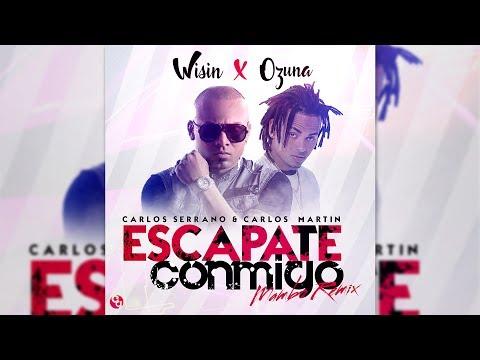 Wisin - Escápate Conmigo ft. Ozuna [Mambo Remix]