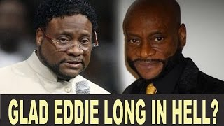 Glad that Eddie Long is Dead and in Hell
