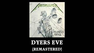 Metallica: Dyers Eve (Remastered) YouTube Videos