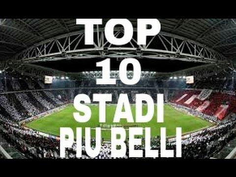 Top 10 stadi pi belli del mondo youtube - I mobili piu belli del mondo ...