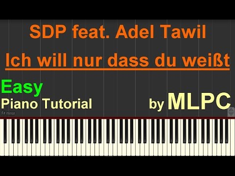 SDP feat. Adel Tawil - Ich will nur dass du weißt (Easy Version) I Piano Tutorial by MLPC