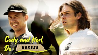 Cody and Noel Do: Horses