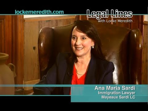 Attorney Ana Maria Sardi Discusses Immigration Law With Locke Meredith