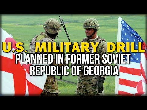 U.S. MILITARY DRILL PLANNED IN FORMER SOVIET REPUBLIC OF GEORGIA