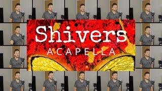 Ed Sheeran - Shivers (ACAPELLA)