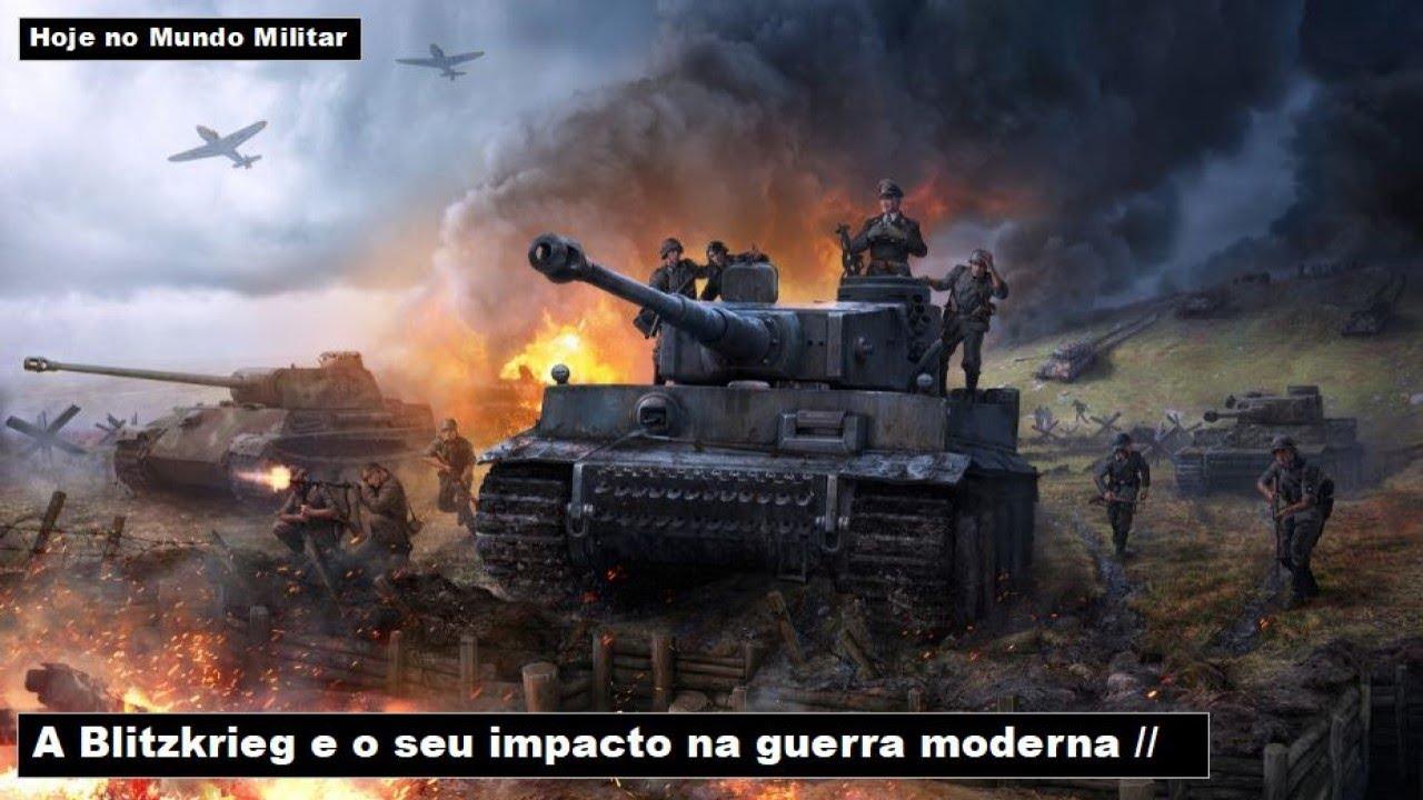 A Blitzkrieg e o seu impacto na guerra moderna