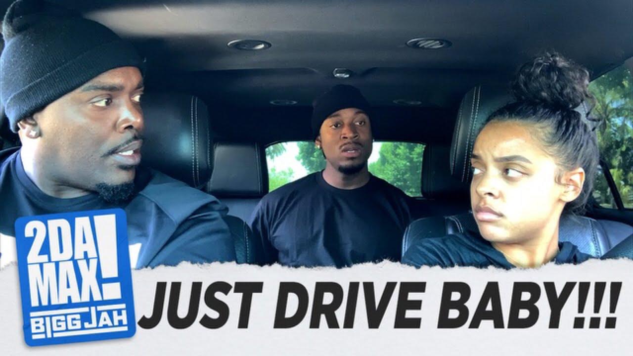 """""""JUST DRIVE BABY"""" l BIGG JAH"""
