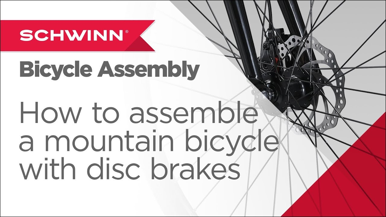 How to Assemble a Schwinn Adult Mountain Bicycle w/ Disc brakes/Speeds