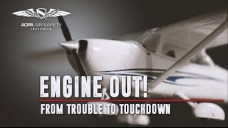 Engine Out! From Trouble to Touchdown