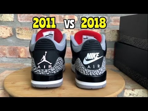 "e58a59251d77d3 Jordan 3 Black Cement Comparison ""2018"" vs ""2011"" - YouTube"