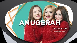 Trio Macan - Anugerah (OFFICIAL MUSIC VIDEO)