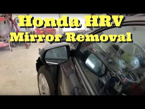 2016 2017 Honda HRV ---- Mirror Removal Replace Install How to Replacement