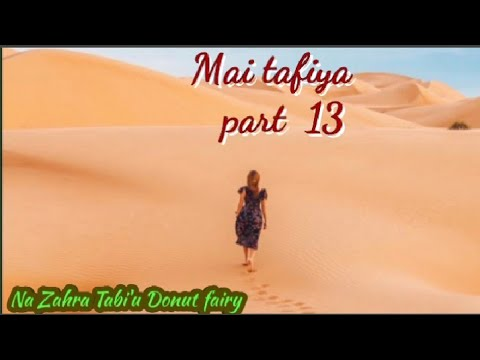 Download Mai tafiya part 13 ( Almustapha )