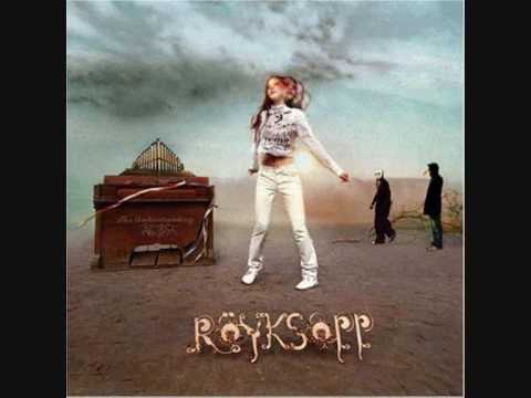Royksopp - Only This Moment