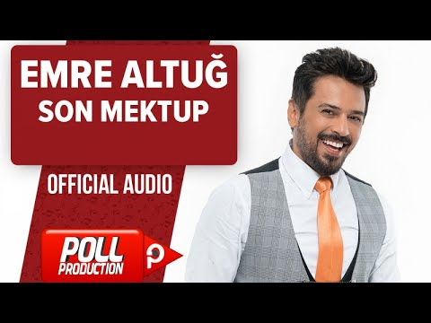 Emre Altuğ - Son Mektup - ( Official Audio ) En Yeni