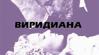 Виридиана / Viridiana (1961) / Драма, Комедия...