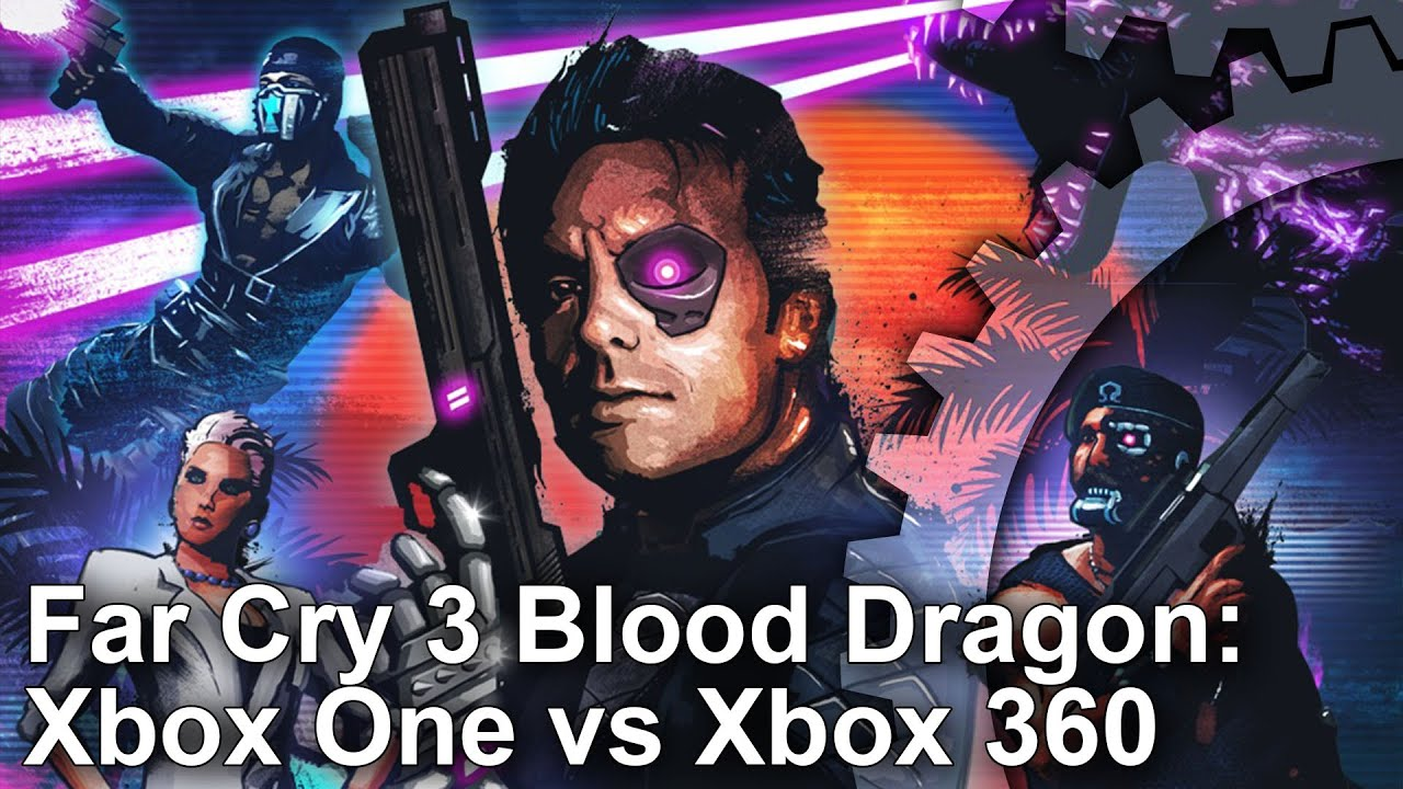 Far Cry 3 Blood Dragon Xbox One Back Compat Vs Xbox 360 Frame Rate Test YouTube