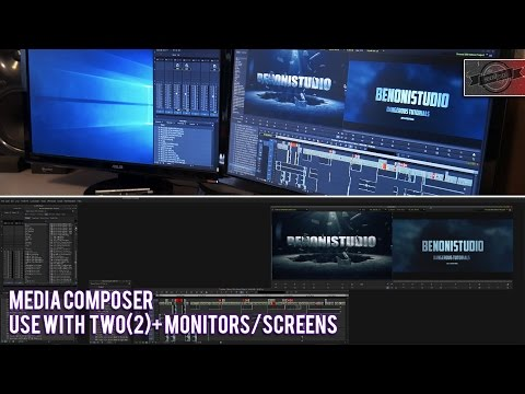 MEDIA COMPOSER w/TWO+ MONITORS/SCREENS (ON WINDOWS)