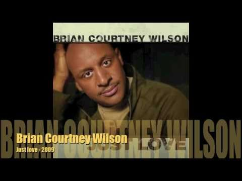 MC - Brian Courtney Wilson - Just love