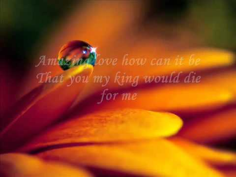 Amazing Love You Are My King   Hillsong