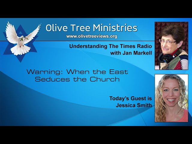 Warning: When the East Seduces the Church – Jessica Smith