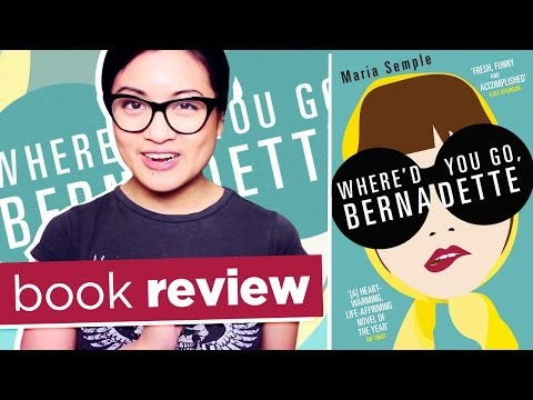 Where'd You Go Bernadette by Maria Semple | Book Review Mp3