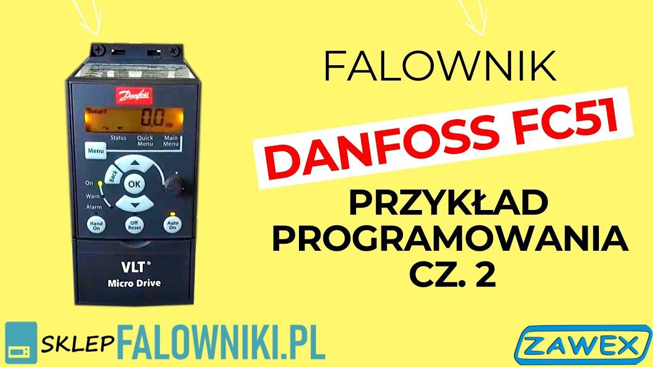 Falowniki Danfoss VLT Micro Drive FC 51  przykład programowania cz 2  YouTube
