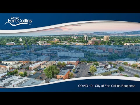 view COVID-19: City of Fort Collins Response video